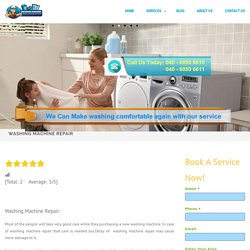 Washing Machine Repair - Front load, Top load,Semi automatic ,Fully automatic washing machine repair