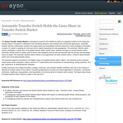 Automatic Transfer Switch Holds the Lions Share in Transfer Switch Market