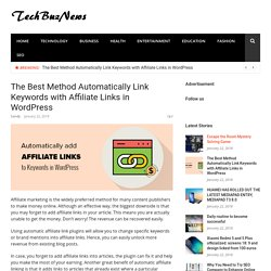 The Best Method Automatically Link Keywords with Affiliate Links in WordPress