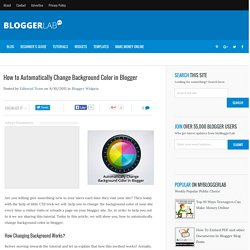 How to Automatically Change Background Color in Blogger