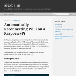 Automatically reconnecting WiFi on a RaspberryPi - alexba.in