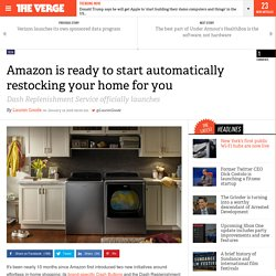 Amazon is ready to start automatically restocking your home for you