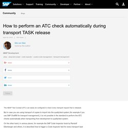 How to perform an ATC check automatically during transport TASK release