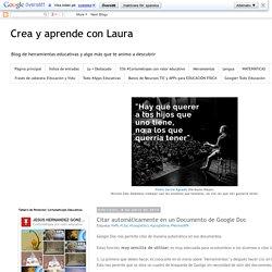 Crea y aprende con Laura: Citar automáticamente en un Documento de Google Doc
