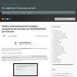 Vedere automaticamente la pagina successiva dei siti web (Chrome)