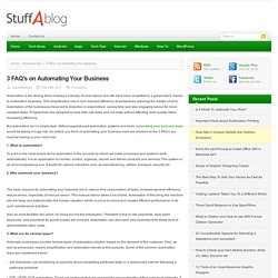 3 FAQ's on Automating Your Business