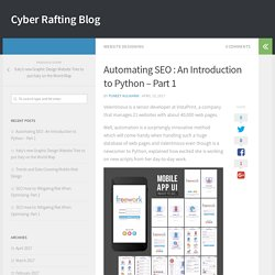 Automating SEO : An Introduction to Python – Part 1 – Cyber Rafting Blog