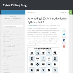 Automating SEO: An Introduction to Python – Part 2 – Cyber Rafting Blog
