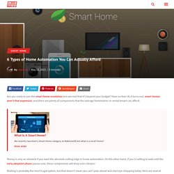 6 Types of Home Automation You Can Actually Afford