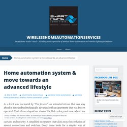Wireless Home Automation With Simple User Interface