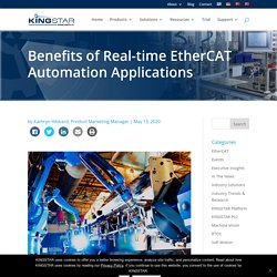 Benefits of Real-time EtherCAT Automation Applications