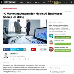 10 Marketing Automation Hacks All Businesses Should Be Using