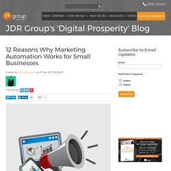 12 Reasons Why Marketing Automation Works for Small Businesses