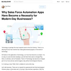 Why Sales Force Automation Apps Have Become a Necessity for Modern-Day Businesses?