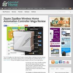 Zipato ZipaBox Wireless Home Automation Controller Mega Review