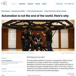 Automation is not the end of the world. Here's why