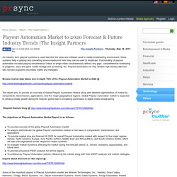 Playout Automation Market to 2020 Forecast & Future Industry Trends