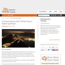 The Automation of Rio: Smart City or Digital Tyranny?