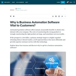 Why is Business Automation Software Vital to Customers?