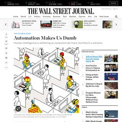 Automation Makes Us Dumb