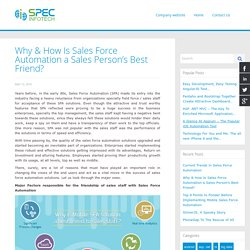 Why & How Is Sales Force Automation a Sales Person's Best Friend?