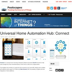 Universal Home Automation Hub: Connect- Postscapes