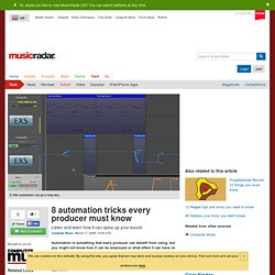 8 automation tricks every producer must know | Page 2 | MusicRadar.com