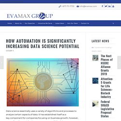 How Automation Is Significantly Increasing Data Science Potential