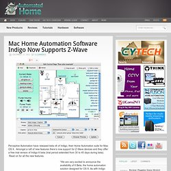 Mac Home Automation Software Indigo Now Supports Z-Wave