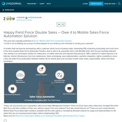 Happy Field Force Double Sales – Owe it to Mobile Sales Force Automation Solution: mobilesfa