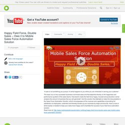 Happy Field Force, Double Sales – Owe it to Mobile Sales Force Automation Solution with subtitles