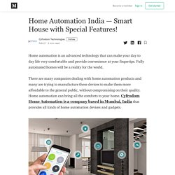 Home Automation India — Smart House with Special Features!