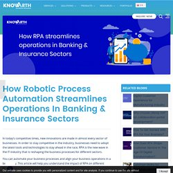How Robotic Process Automation streamlines operations in Banking & Insurance Sectors
