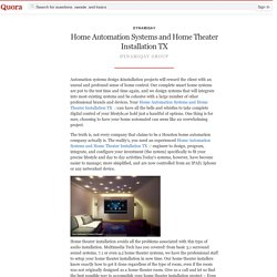 Home Automation Systems and Home Theater Instal... - DynamiqAv - Quora