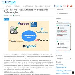 Favorite Test Automation Tools And Technologies