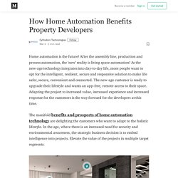 How Home Automation Benefits Property Developers - Cyfrodom Technologies - Medium