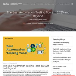 The Best Automation Testing Tools In 2020 and Beyond