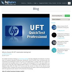 Why to choose HP UFT: Automation testing tool