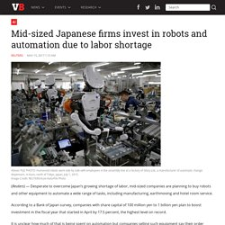 Japan's Labour Shortage Driving Robot Investment for Mid-Sized Co's.