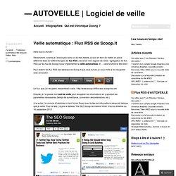Veille automatique : Flux RSS de Scoop.it