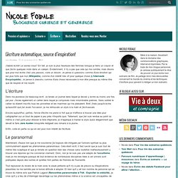 Nicole Fodale, blogueuse curieuse et généreuse » Blog Archive » L'écriture automatique, source d'inspiration!