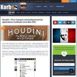Houdini – Pour masquer automatiquement les applications inutilisées sous Mac OSX