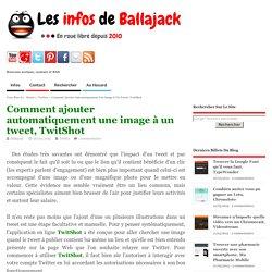 Comment ajouter automatiquement une image à un tweet, TwitShot