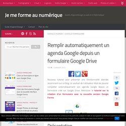 Remplir un agenda Google depuis un formulaire Google Drive