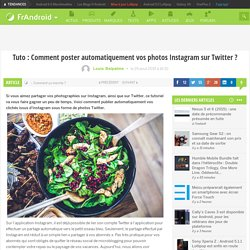 Tuto : Comment poster automatiquement vos photos Instagram sur Twitter ?