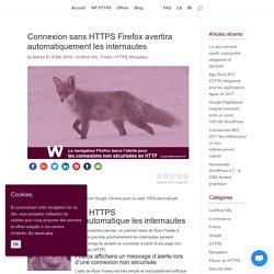 Connexion sans HTTPS Firefox avertira automatiquement les internautes