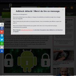 Comment empêcher Android de sauvegarder automatiquement vos données personnelles