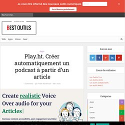PLAY.HT : CREER UN PODCAST à partir d'un article