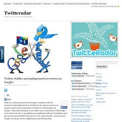 Twitter: Publier automatiquement ses tweets sur Google+