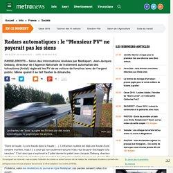 """Radars automatiques : Jean-Jacques Debacq, le """"Monsieur PV"""", ne payerait pas les siens"""